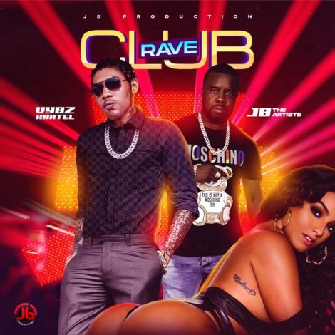 Vybz Kartel – Club Rave Ft JB The Artiste