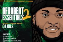 Photo of DJ Julz – Afrobeat Essentials Vol. 2