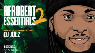 DJ Julz – Afrobeat Essentials Vol. 2
