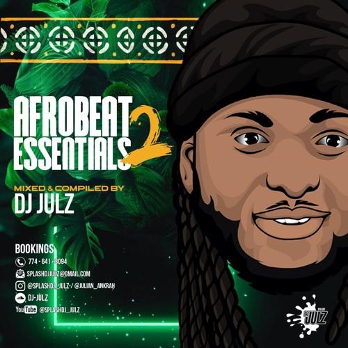 DJ Julz – Afrobeat Essentials Vol. 2