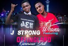 J Strong Ft Whana Offingland