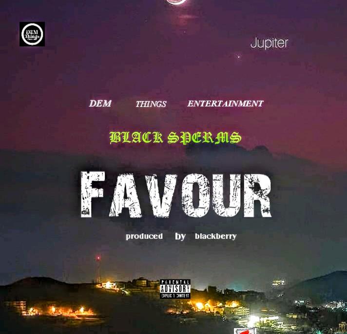 Black Spermz Favour mp3 download