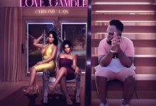 Photo of Chronic Law – Love Gamble (Prod. By Shabdon Records)