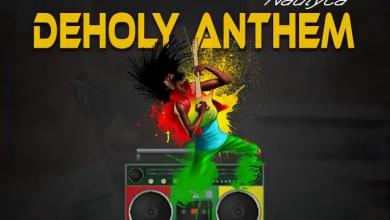 Photo of Nautyca – DeHoly Anthem (Prod. by Nature)