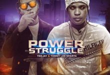 Tommy Lee Sparta – Power Struggle ft. TeeJay