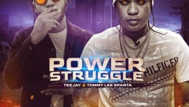 Photo of Tommy Lee Sparta – Power Struggle ft. TeeJay