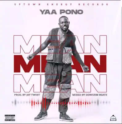 Photo of Yaa Pono – Mean (Prod. By Jay Twist)