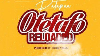 Patapaa Otetafo Reloaded mp3 download