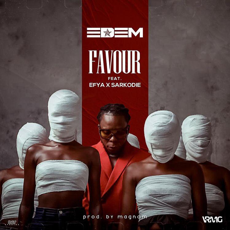 Edem Favour ft Efya x Sarkodie mp3 download