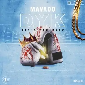 Mavado Don't You Know mp3 download