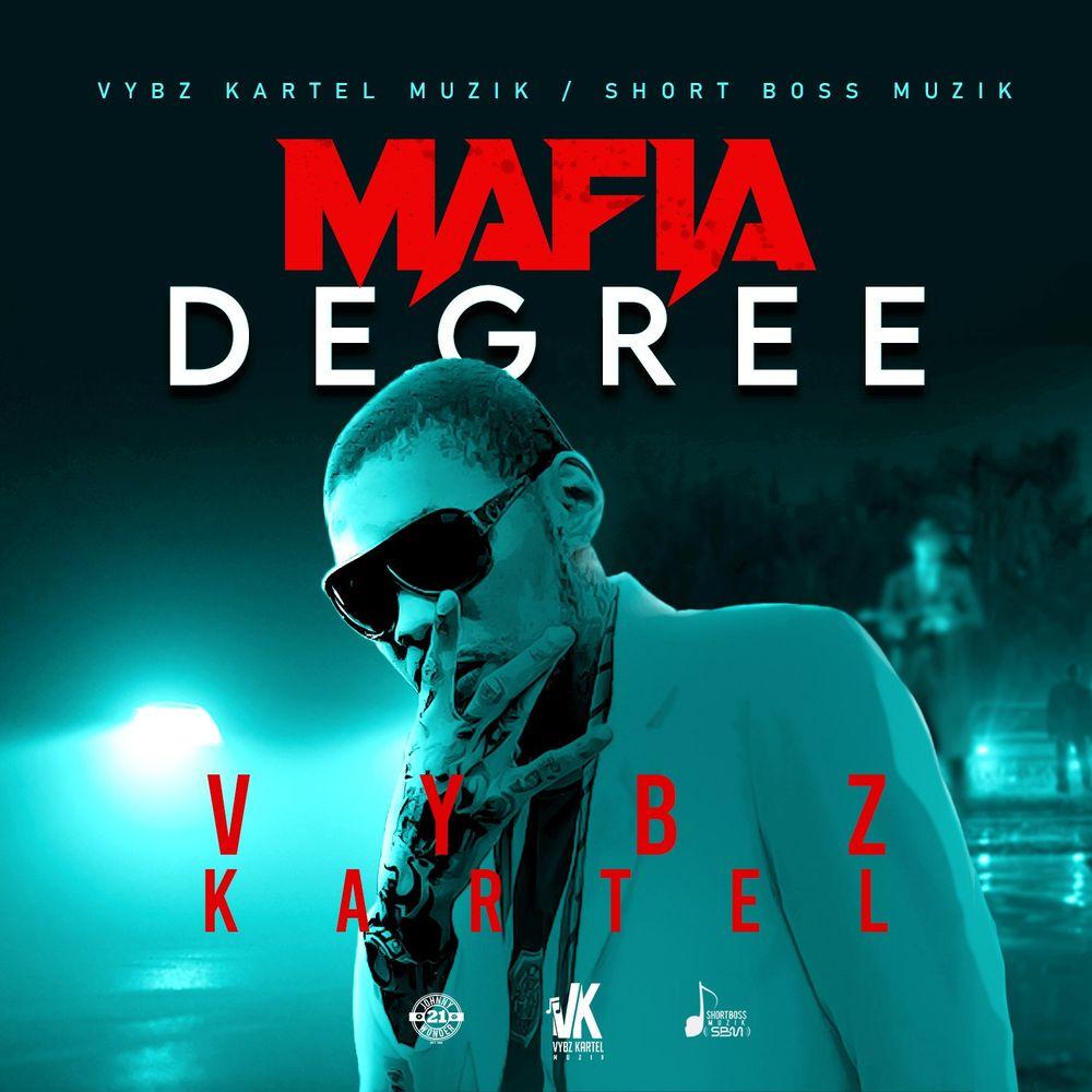Vybz Kartel Mafia Degree