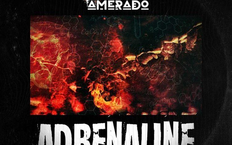 Amerado - Adrenaline