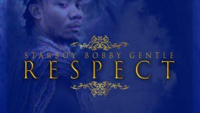 Bobby Gentle – Respect