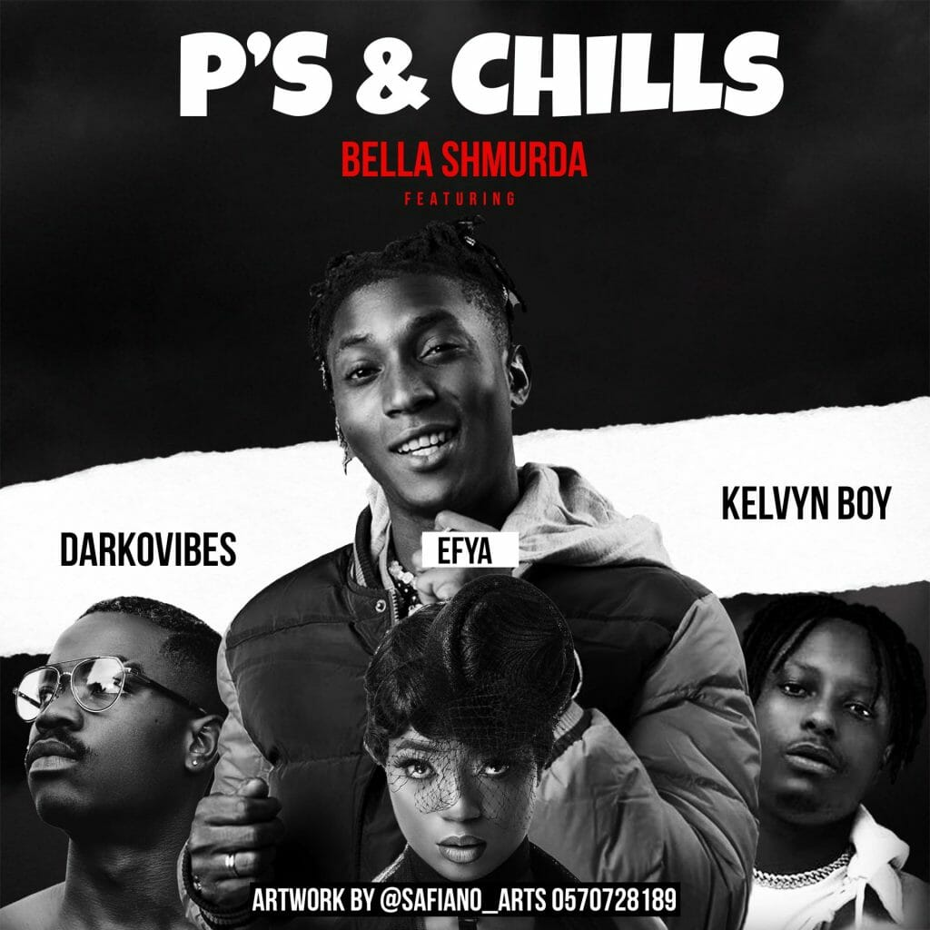 Bella Shmurda P's and Chills