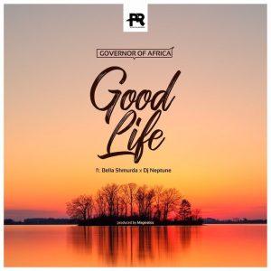 DJ Neptune Good Life