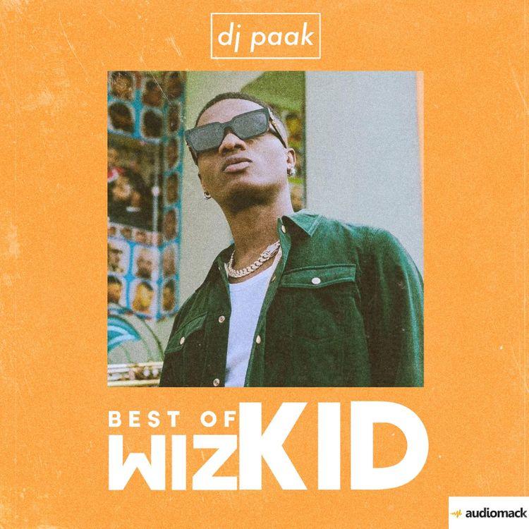 DJ Paak Best Of Wizkid