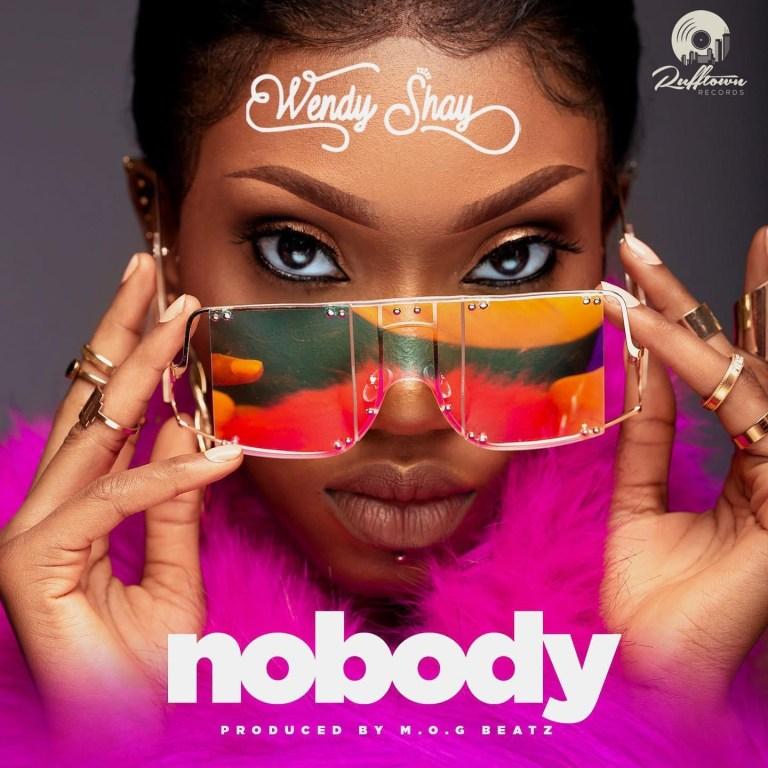 Wendy Shay Nobody