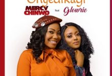 Mercy Chinwo Onyedikagi ft Glowrie