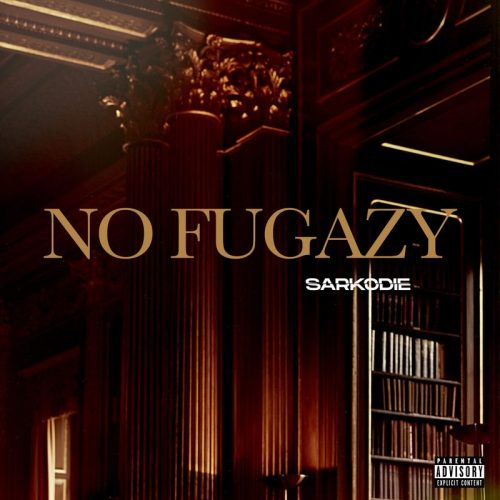 Sarkodie No Fugazy Lyrics