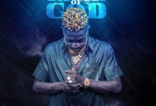 Shatta Wale Favor Of God