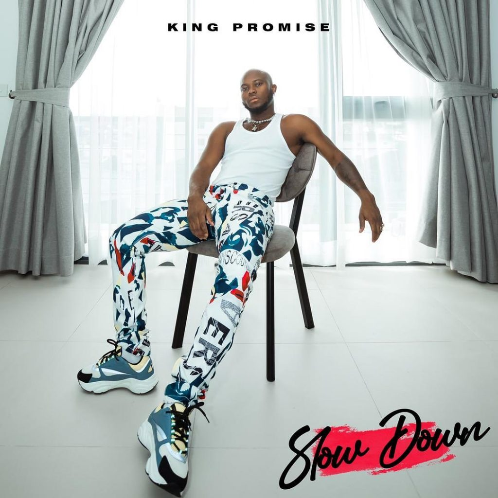King Promise Slow Down