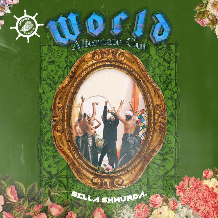 Bella Shmurda World Alternate Cut