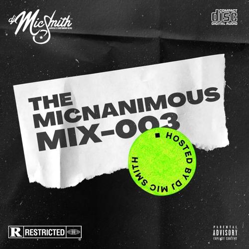 DJ Mic Smith The Micnanimous