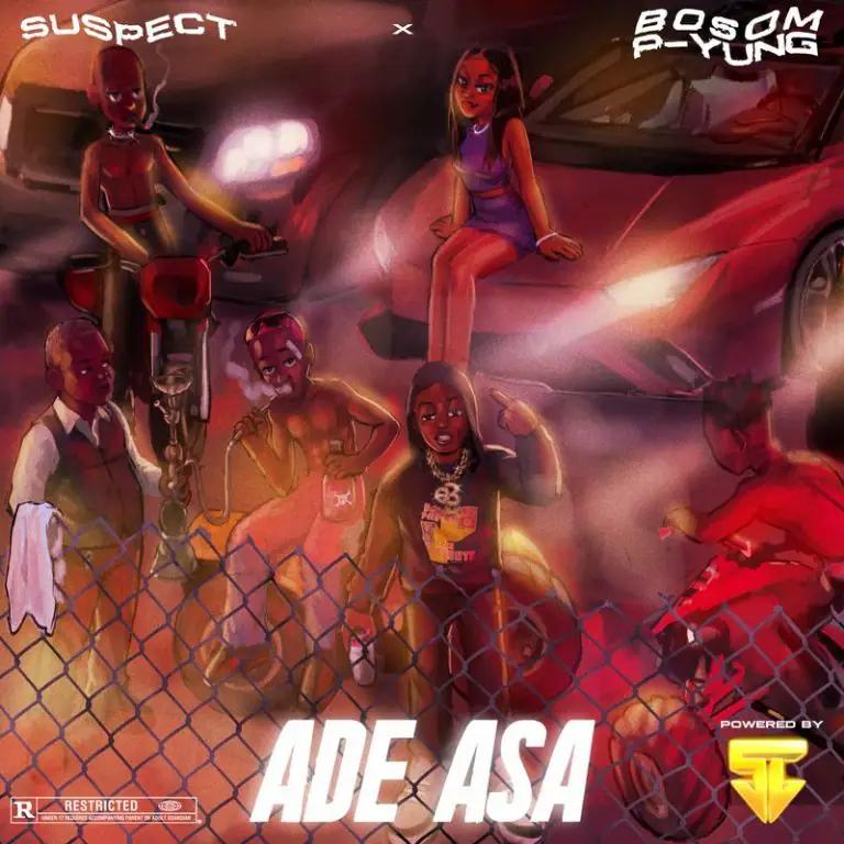 Bosom P-Yung Ade Asa ft Suspect OTB