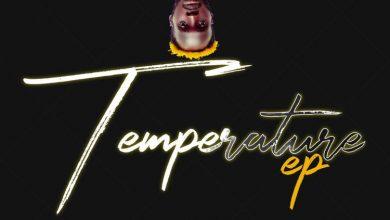 Egya Adeabah Temperature Ep