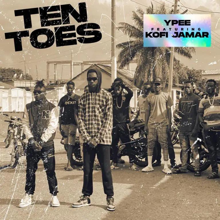 Ypee Ten Toes ft Kofi Jamar