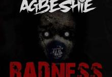 Agbeshie Badness