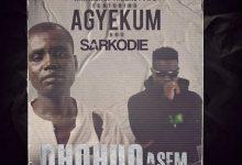 Hammer Ohohuo Asem ft. Agyekum & Sarkodie