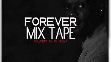 DJ Kenya Forever Mixtape