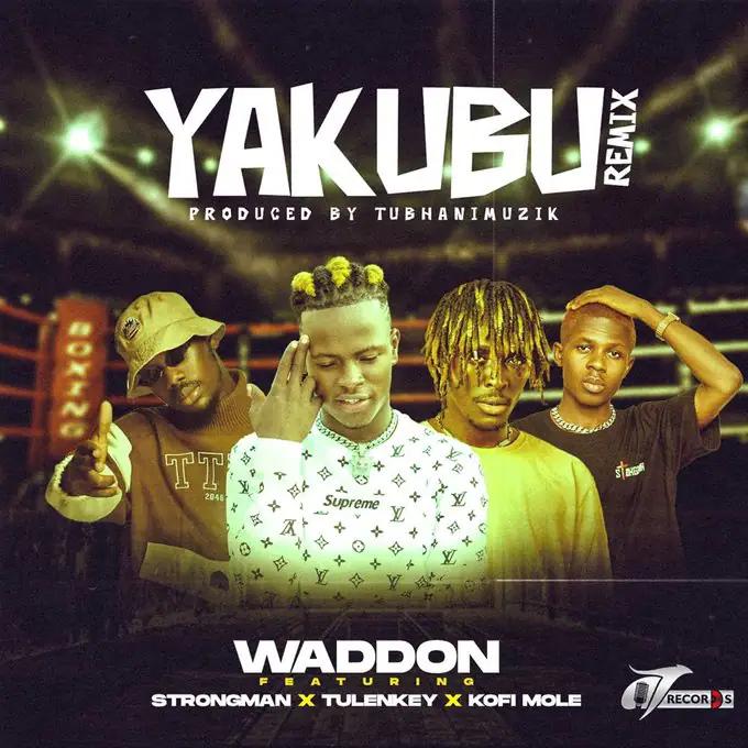 Waddon Yakubu Remix