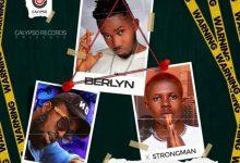 Berlyn – Agye Nyame Ft Strongman & Oseikrom Sikanii mp3 download