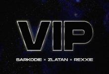 Sarkodie – VIP Ft ft Zlatan & Rexxie mp3 download
